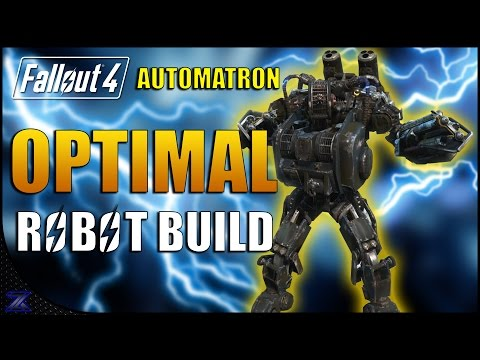 Fallout 4 Automatron - Optimal Robot Build Guide | Maxed Assaultron | 220 DEFENCE