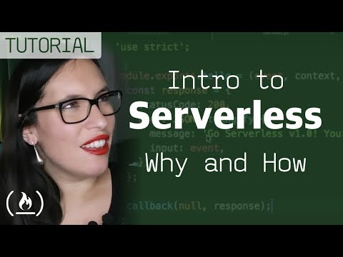 Intro to Serverless: why and how (with basic tutorial)