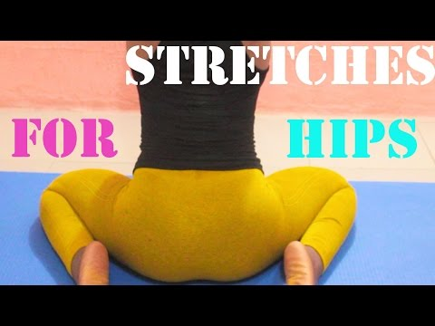 hip stretches for Smoother and Wider Hips| stretches for hips