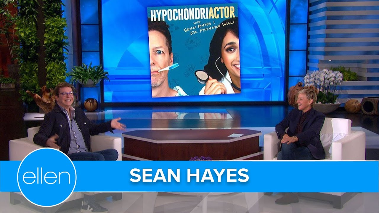 Hypochondriac Sean Hayes Has a Story About Pretty Much Every Body Part