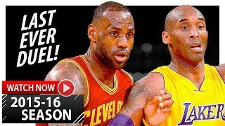 LeBron James vs Kobe Bryant LAST Duel Highlights (2016.03.10) Lakers vs Cavaliers - LEGENDARY!