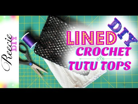 DIY Lined Crochet Tutu Top - How to add a lining to a crochet tutu top