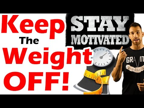How to Stay MOTIVATED to Workout & LOSE WEIGHT | KEEP THE WEIGHT OFF | the Pshycology of Weight Loss