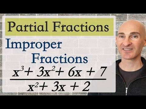 Partial Fractions with Improper Fractions