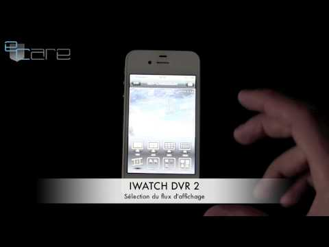 Application mobile iWatch DVR 2 | iPhone / iPad / Android