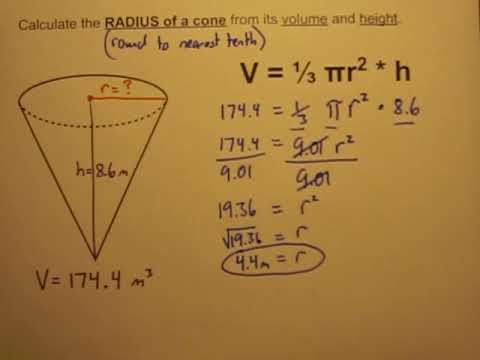 Calculate the Radius of a Cone When Given Its Volume and Height
