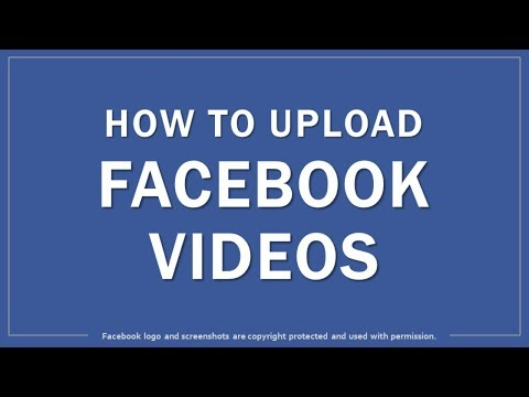 How to Upload Facebook Videos