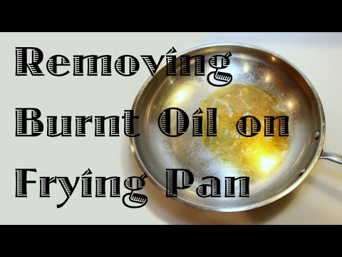 Removing Burnt Oil From a Frying Pan