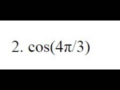 Find the exact value for cos(4pi/3)
