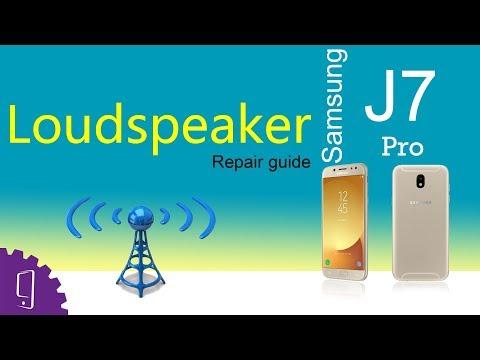 Samsung J7 Pro Loudspeaker Repair Guide