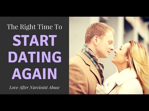 Love After Narcissistic Abuse – The Right Time To Start Dating Again