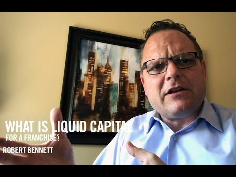 What is Liquid Capital for a Franchise? | FranFinders