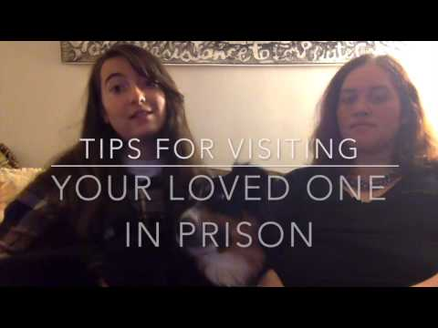 Tips for Visiting Prison