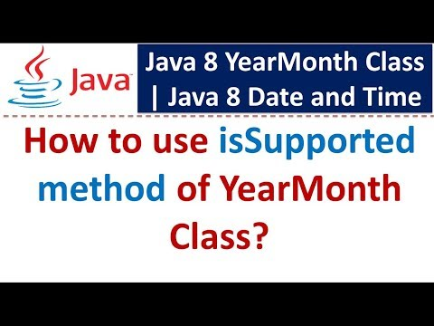 How to use isSupported method of YearMonth Class   Java 8 Date and Time