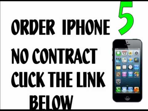 Get iPhone 5 WITHOUT CONTRACT