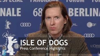 Isle of Dogs | Press Conference Highlights | Berlinale 2018