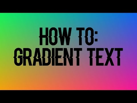 HOW TO MAKE GRADIENT TEXT! | EASIEST WAY
