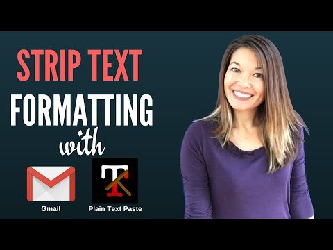 Strip Formatting from Text with Gmail and Plain Text Paste