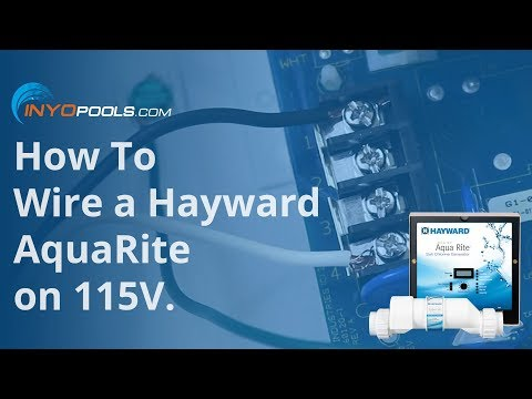 How To Wire a Hayward AquaRite on 115V