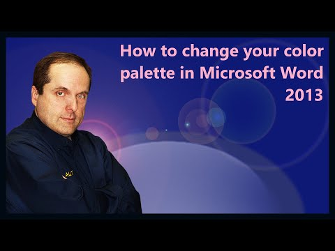 How to change your color palette in Microsoft Word 2013