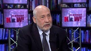 Economist Joseph Stiglitz: Trump