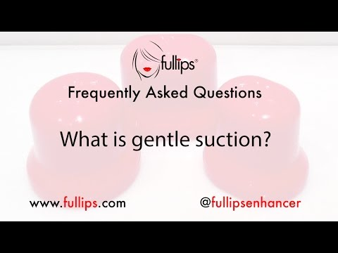 What is gentle suction?