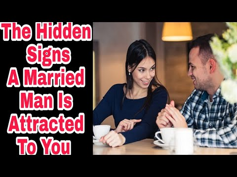 The Hidden Signs A Married Man Is Attracted To You