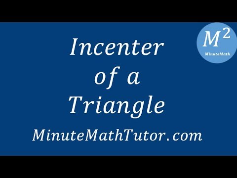 Incenter of a Triangle - Geometry