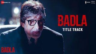 Badla - Title Track   Amitabh Bachchan & Taapsee Pannu   Anupam Roy