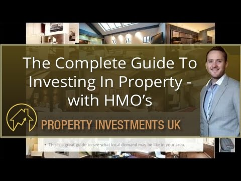 The Complete Guide To Investing In Property - with HMOs