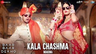 Kala Chashma - Making   Baar Baar Dekho   Sidharth Malhotra  Katrina Kaif   Badshah Neha K Indeep B