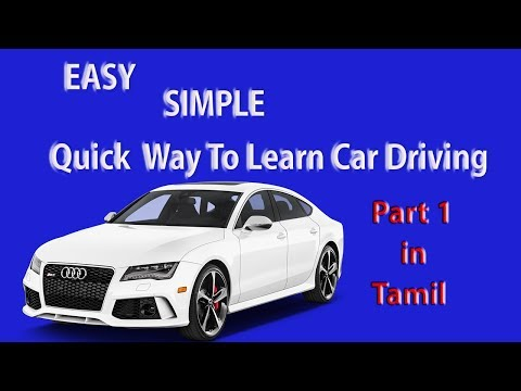 HOW TO DRIVE A CAR FOR BEGINNERS - PART 1 TAMIL