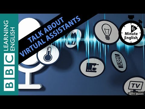 Learn to talk about virtual assistants in 6 minutes