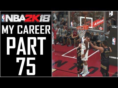 NBA 2K18 - My Career - Let's Play - Part 75 -