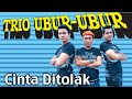 Trio Ubur-Ubur - Cinta Ditolak (mp3 Full & Lirik)