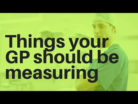 Things your GP should be measuring