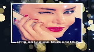New Balochi Song Dliya Nadiyan tara (2018)