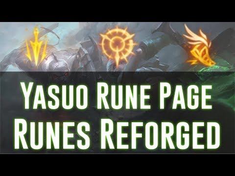 Best Rune Page for Yasuo | Preseason 2017 | Runes Reforged (Out Dated)