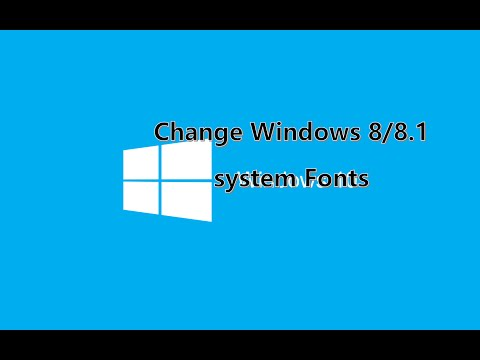 How to Change Windows 8/8.1 system font Easy!!!