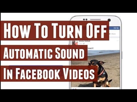 How to Turn Off Sound in Facebook Video Autoplay