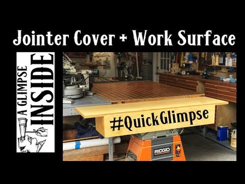 A Quick Glimpse | A Cover for the Jointer That Doubles as a Work Surface