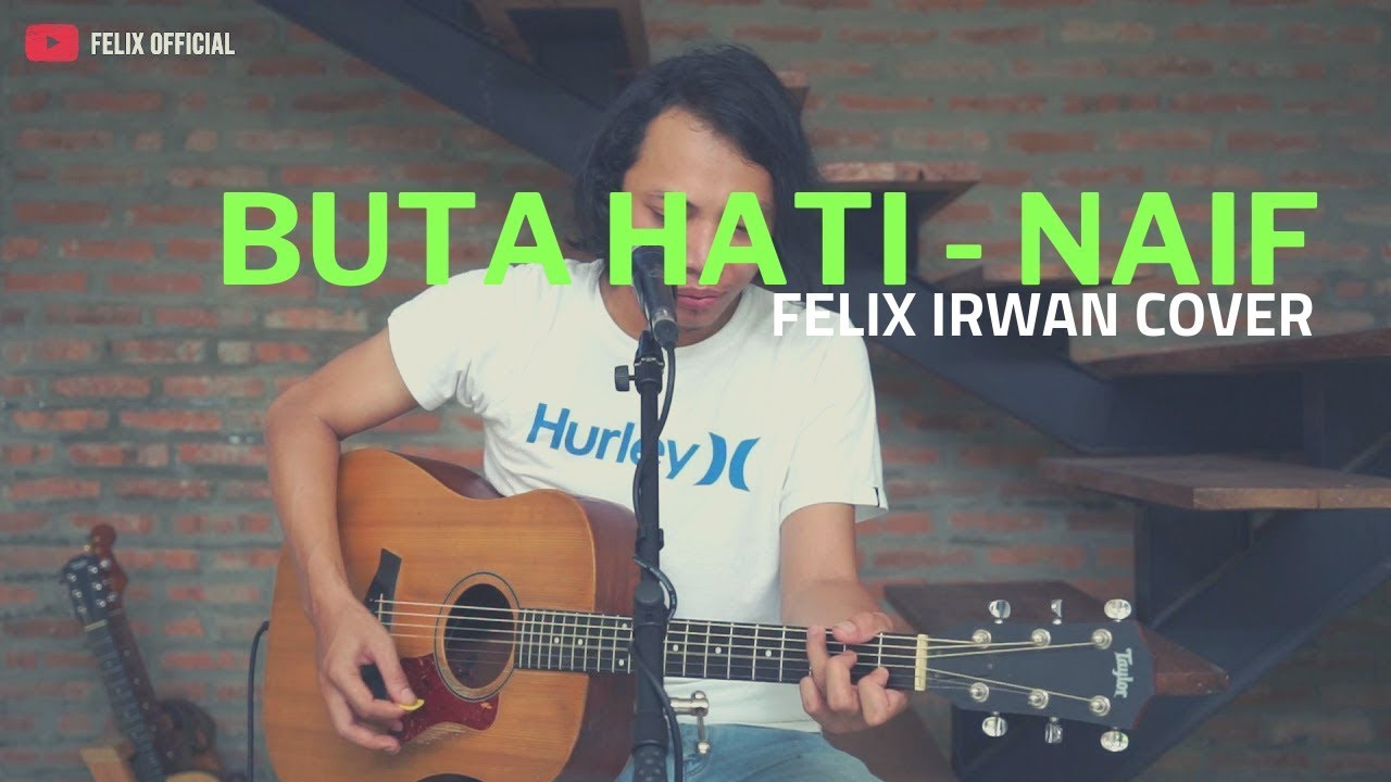 Felix Irwan - Buta Hati