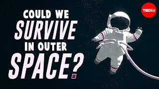 Could we survive prolonged space travel? - Lisa Nip