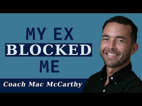 She Blocked Me: What now? (Exercise)
