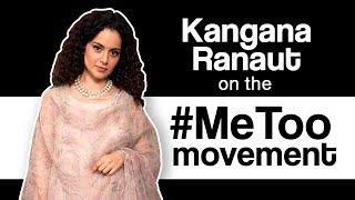 Kangana Ranaut on the Bollywood #MeToo Movement | MissMalini