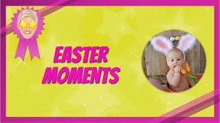 Easter Moments