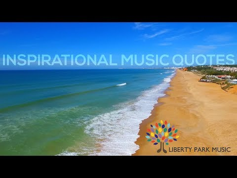 Inspirational Music Quotes by Famous Musicians | Video