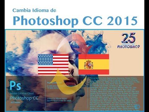 Tutorial de Adobe Photoshop CC 2015 - Cambiar Idioma, Ingles a Español (Windows 8)
