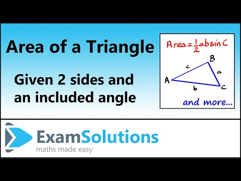 Area of a triangle given two sides and an included angle : ExamSolutions Maths Revision