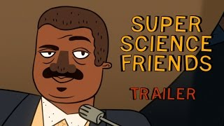 Super Science Friends Trailer | Episode 2, 3 and Christmas